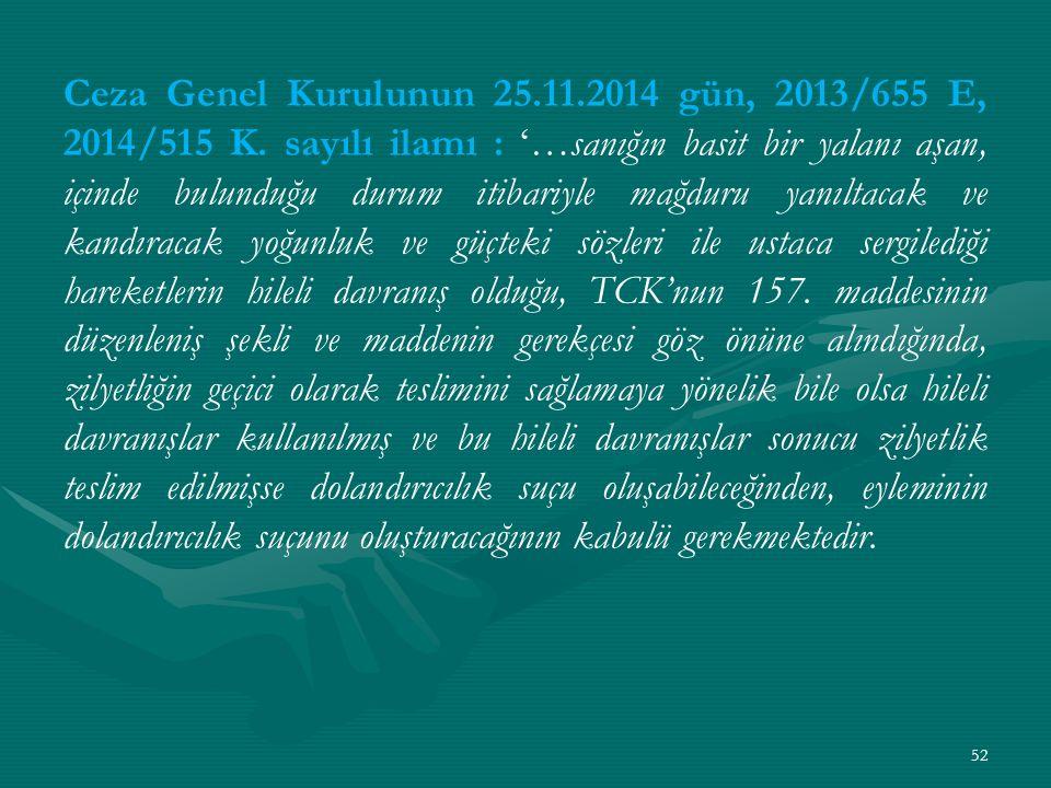 Ceza Genel Kurulunun 25.11.2014 gün, 2013/655 E, 2014/515 K.