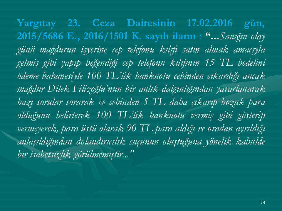 Yargıtay 23. Ceza Dairesinin 17.02.2016 gün, 2015/5686 E., 2016/1501 K.