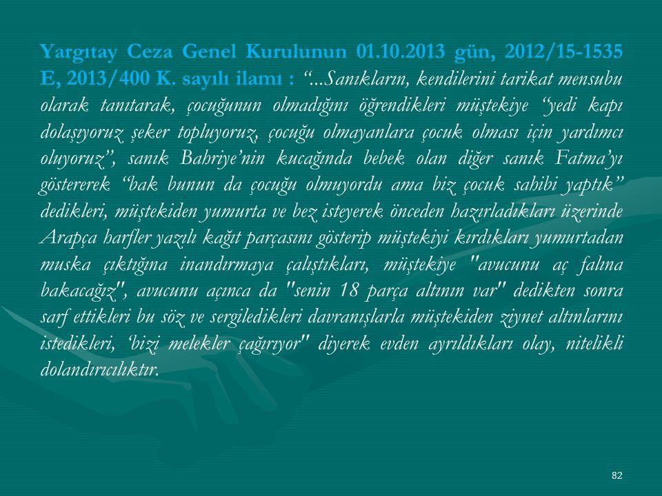 Yargıtay Ceza Genel Kurulunun 01.10.2013 gün, 2012/15-1535 E, 2013/400 K.