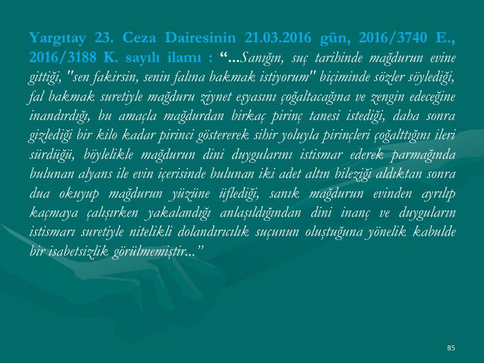 Yargıtay 23. Ceza Dairesinin 21.03.2016 gün, 2016/3740 E., 2016/3188 K.