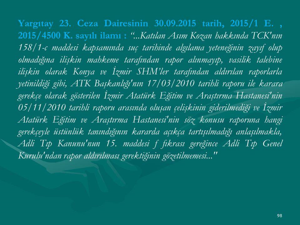 Yargıtay 23. Ceza Dairesinin 30.09.2015 tarih, 2015/1 E., 2015/4500 K.