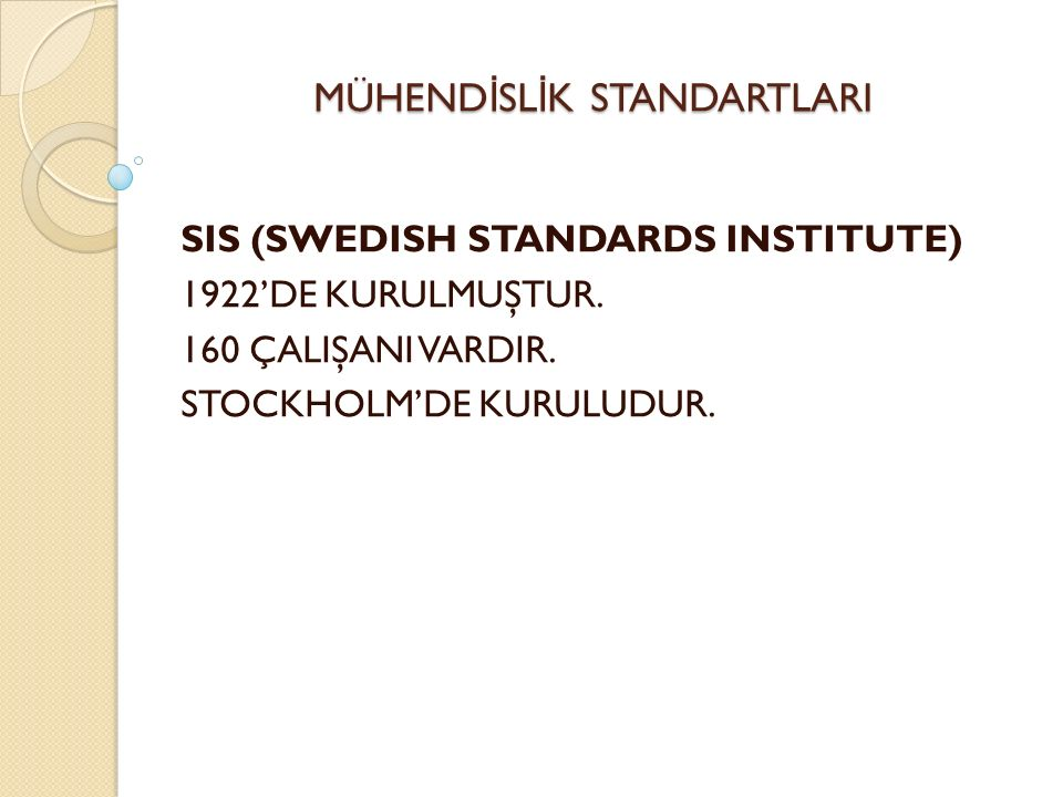 ISO 18001 İ ŞÇ İ SA Ğ LI Ğ I VE GÜVENL İĞİ STANDARDI (OHSAS )