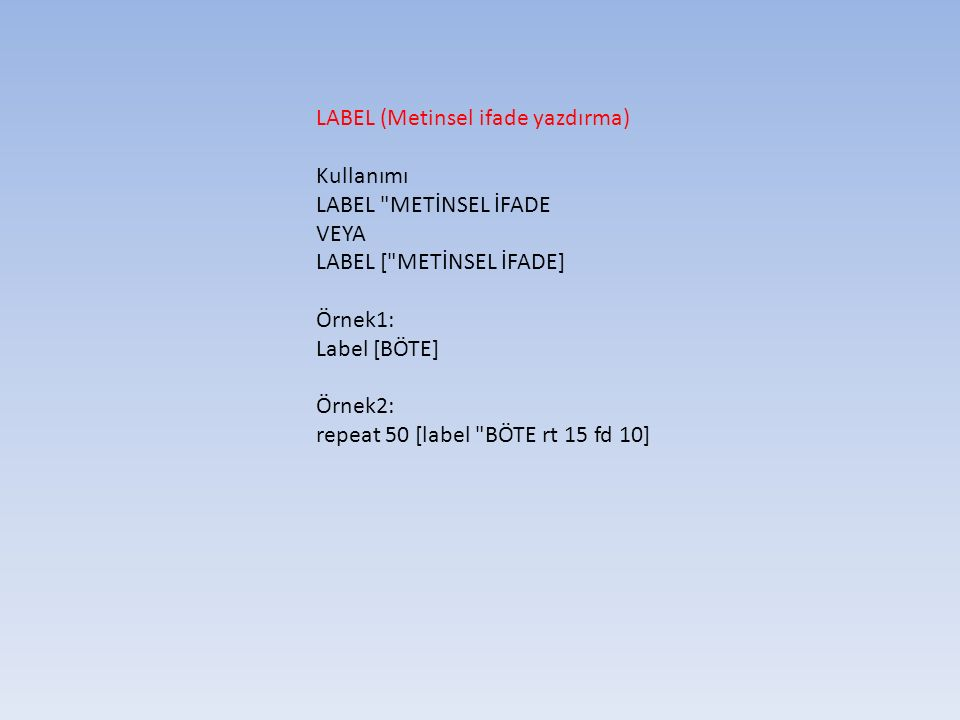 SETPENCOLOR = setPC (Kalem rengini değiştirme.) Ör: SETPENCOLOR [255 0 0] SETPENCOLOR [0 255 0] SETPENCOLOR [0 0 255]