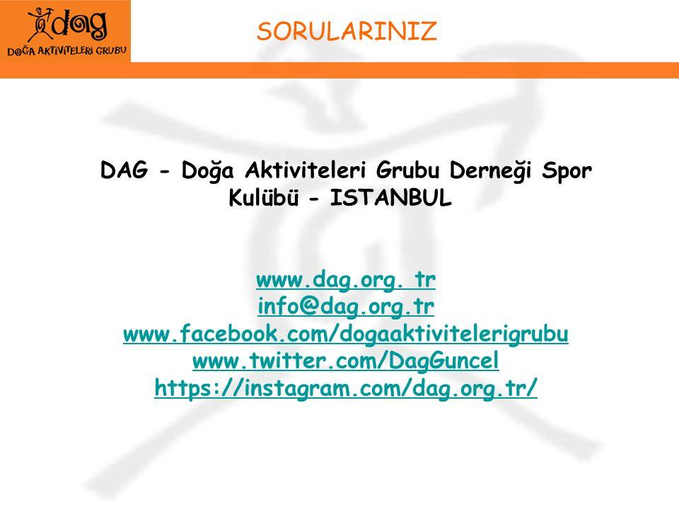 SORULARINIZ DAG - Doğa Aktiviteleri Grubu Derneği Spor Kulübü - ISTANBUL www.dag.org.