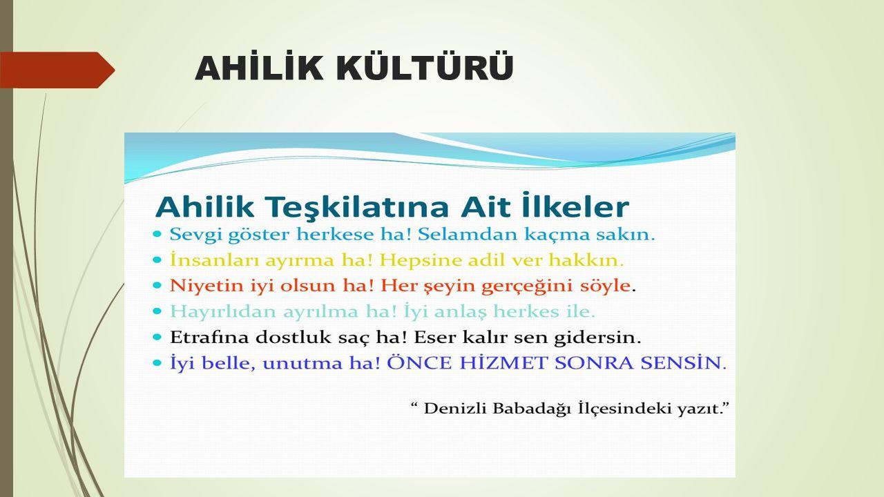 AHİLİK KÜLTÜRÜ