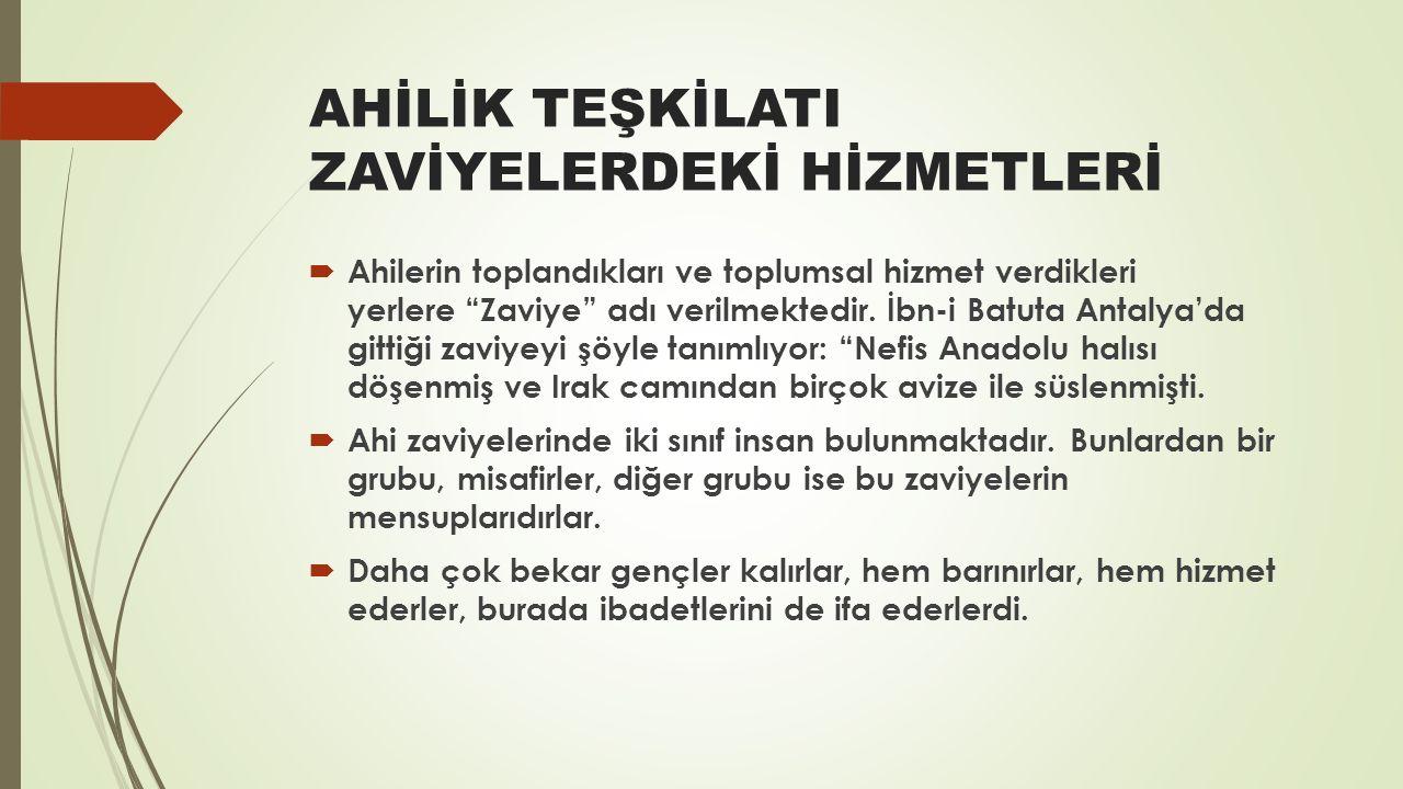 ÖRNEK BİR OLAY  Örnek Olay: Ahilik ahlâkıyla yetişmiş Osmanlı esnaf ve sanatkarında doğruluk esastır.