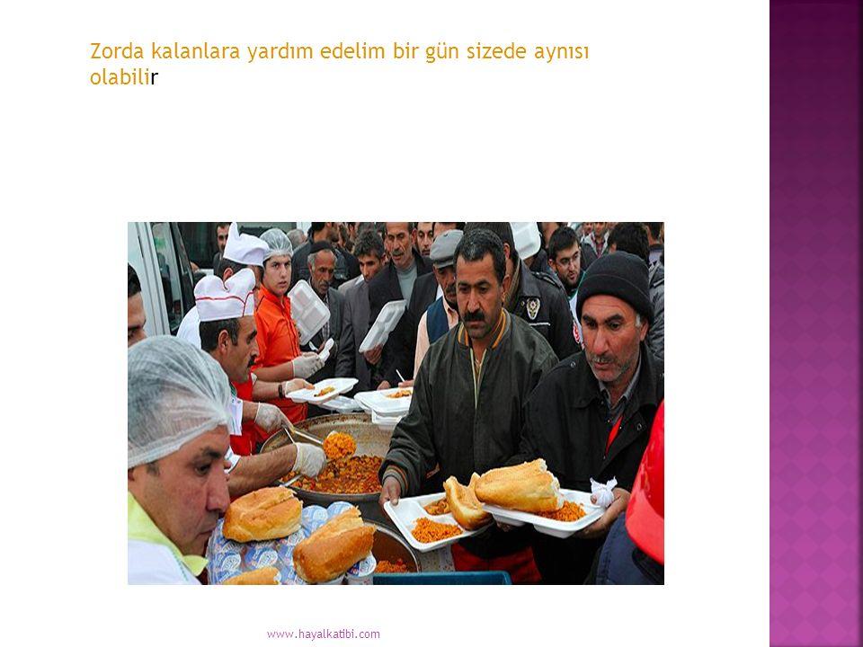 Zorda kalanlara yardım edelim bir gün sizede aynısı olabilir www.hayalkatibi.com