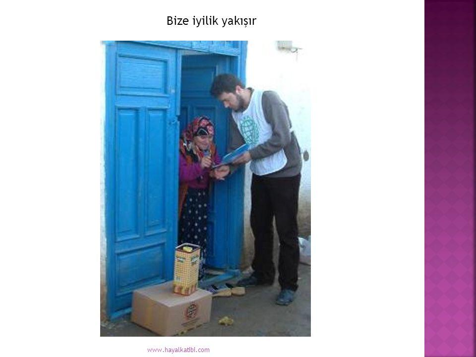 Bize iyilik yakışır www.hayalkatibi.com