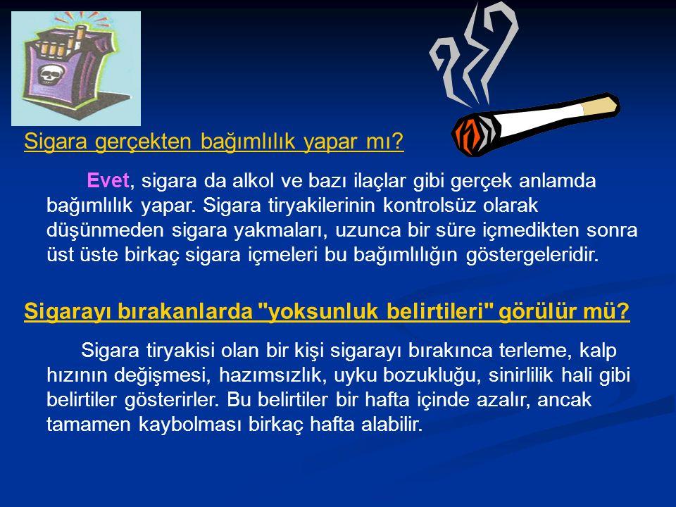 Sigara gerçekten bağımlılık yapar mı.