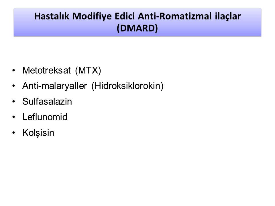 Hastalık Modifiye Edici Anti-Romatizmal ilaçlar (DMARD) Metotreksat (MTX) Anti-malaryaller (Hidroksiklorokin) Sulfasalazin Leflunomid Kolşisin