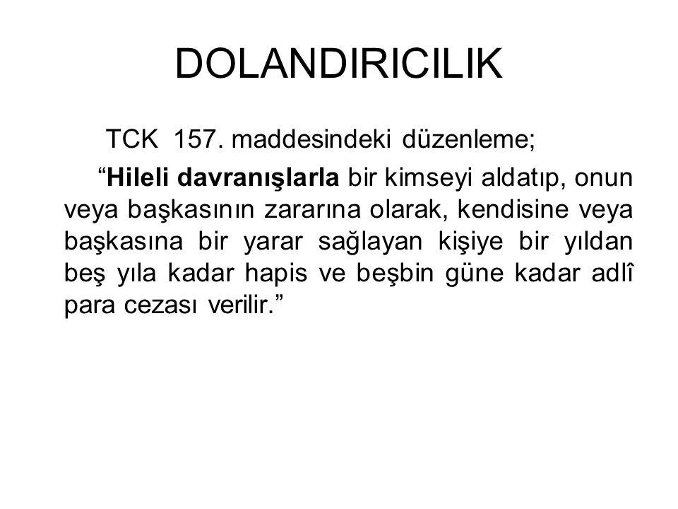 DOLANDIRICILIK TCK 157.