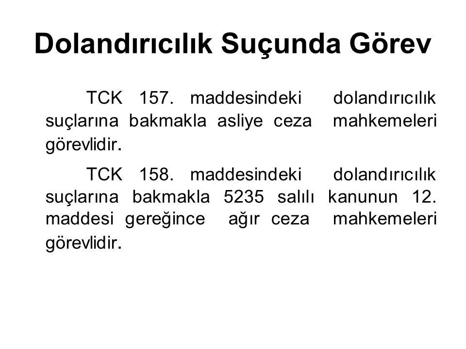 Dolandırıcılık Suçunda Görev TCK 157.