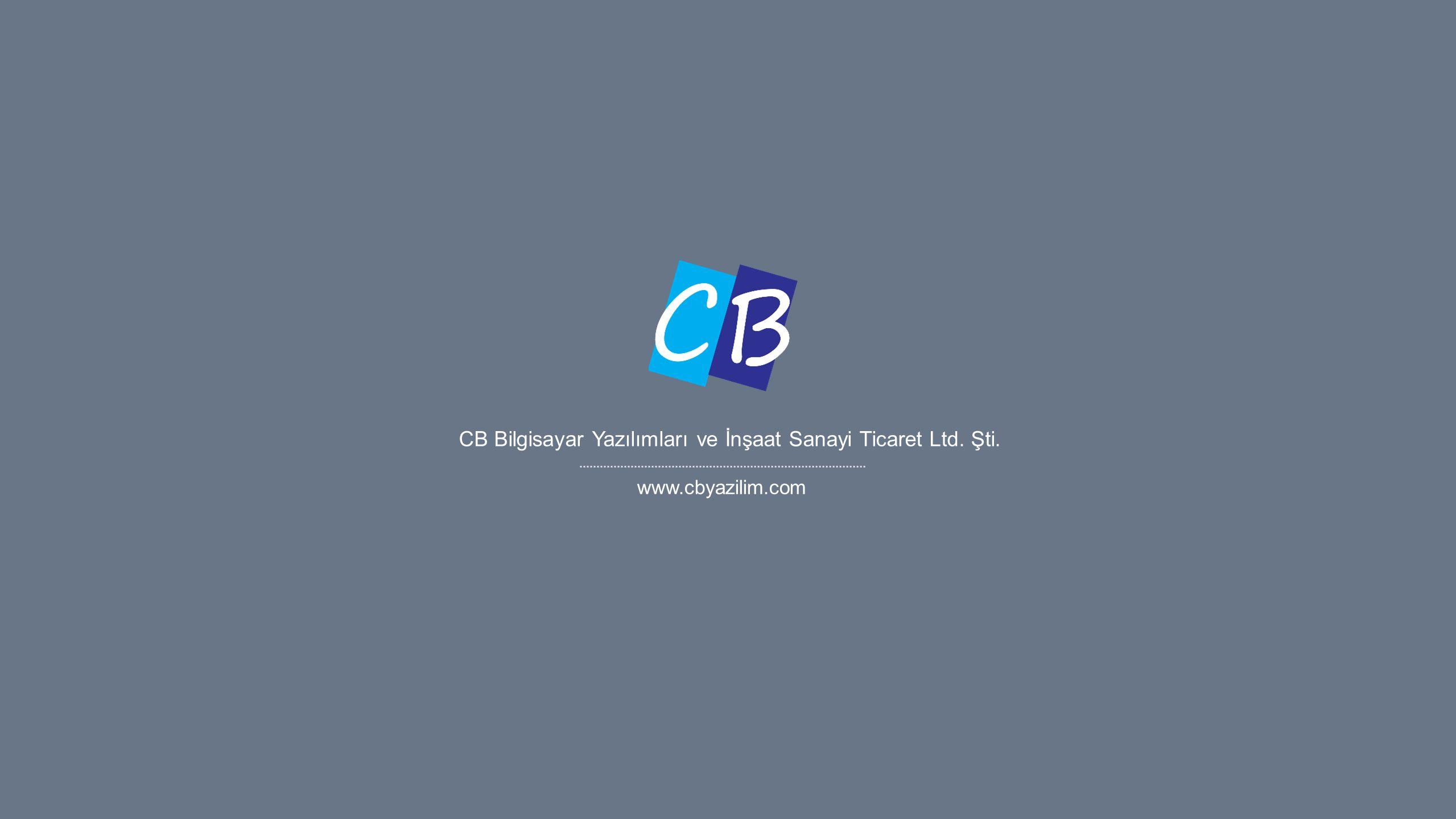 CB Bilgisayar Yazılımları ve İnşaat Sanayi Ticaret Ltd. Şti. www.cbyazilim.com