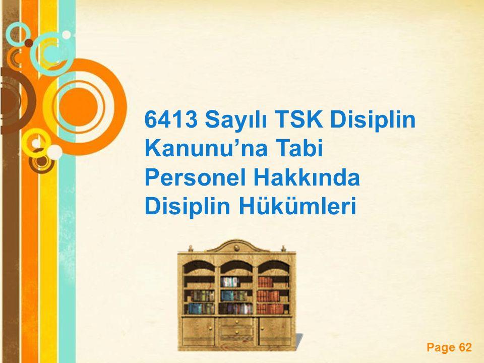 Page 62 6413 Sayılı TSK Disiplin Kanunu'na Tabi Personel Hakkında Disiplin Hükümleri
