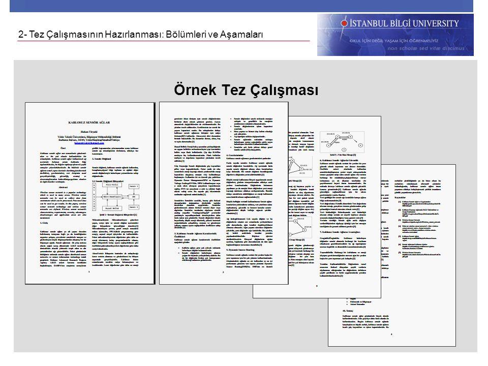 Örnek Tez Çalışması 2- Tez Çalışmasının Hazırlanması: Bölümleri ve Aşamaları