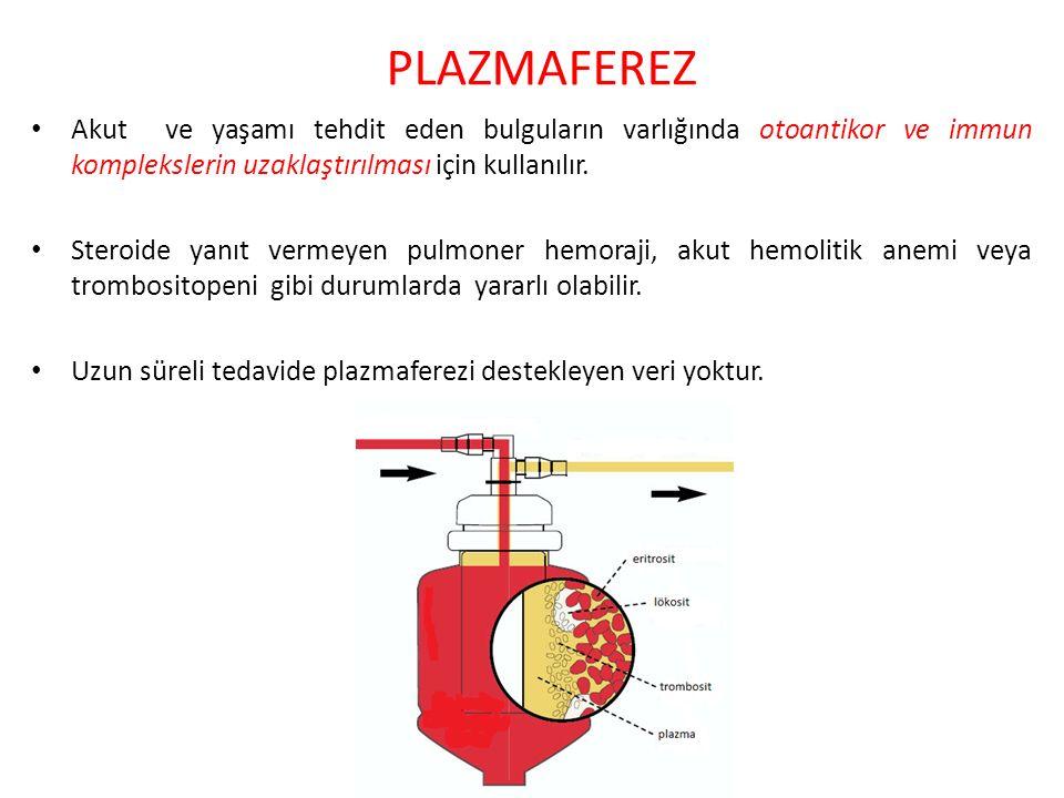 PLAZMAFEREZ Akut ve yaşamı tehdit eden bulguların varlığında otoantikor ve immun komplekslerin uzaklaştırılması için kullanılır.