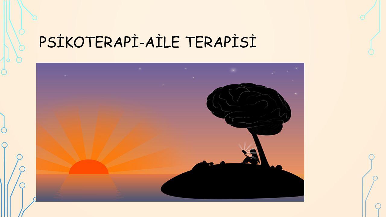 PSİKOTERAPİ-AİLE TERAPİSİ