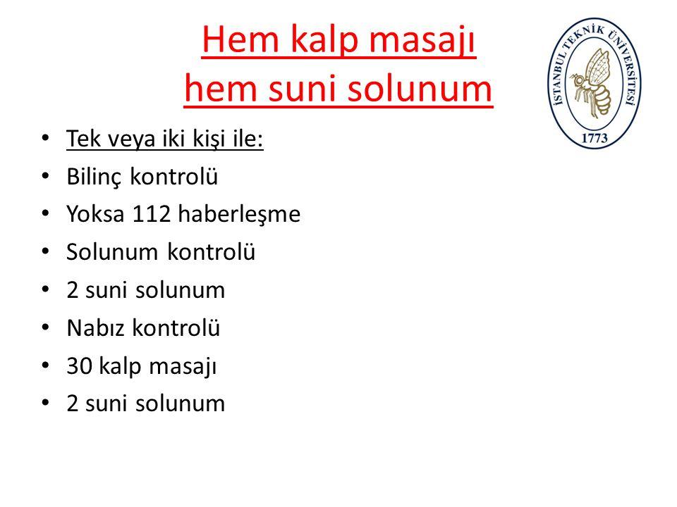 KALP MASAJI Duran kalbe İlk 3-5 dk. İçinde Hasta sırt üstü sert, düz zemin Göğüs kemiğinin 1/3 orta kısmına Göğüs kemiği 3-5 cm çökecek 60-80 kere/dk.