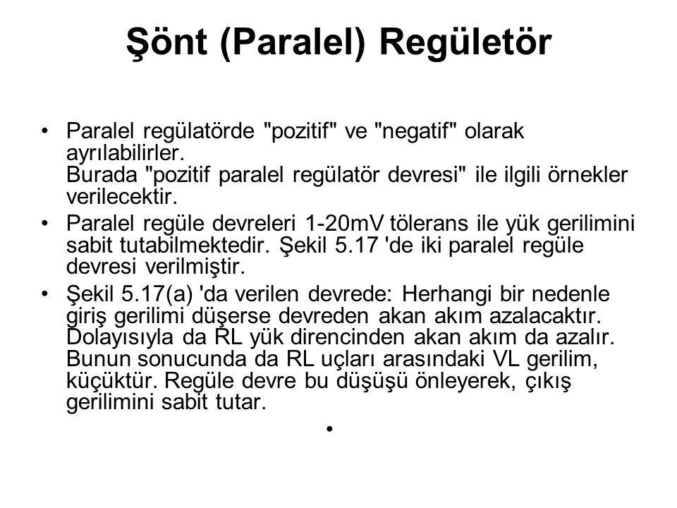Şönt (Paralel) Regületör Paralel regülatörde