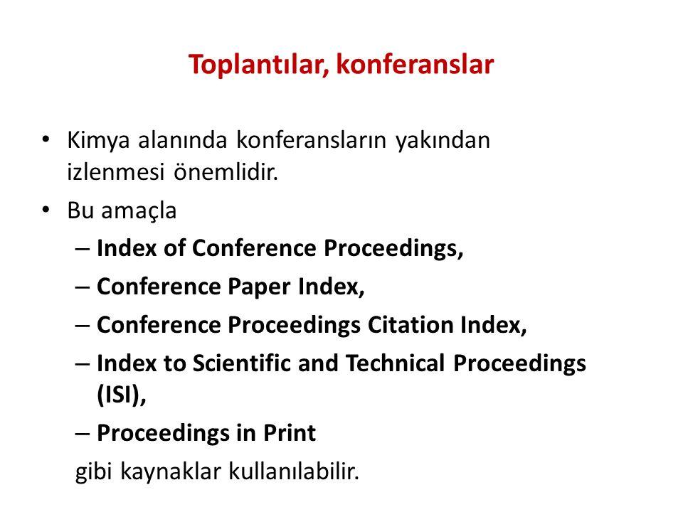 Toplantılar, konferanslar Kimya alanında konferansların yakından izlenmesi önemlidir.