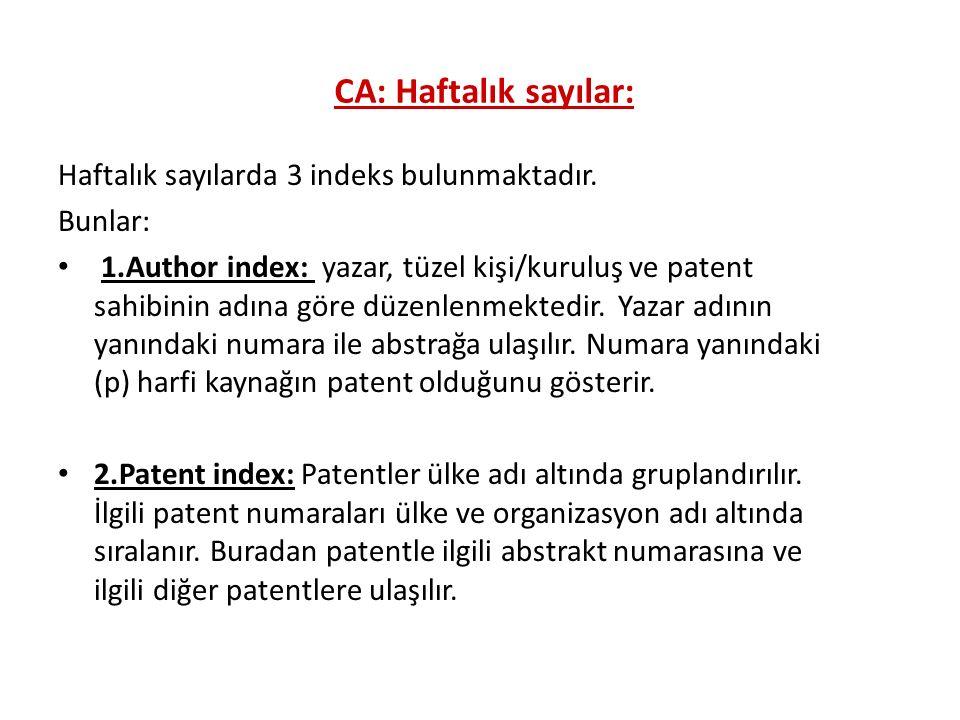 CA: Haftalık sayılar: Haftalık sayılarda 3 indeks bulunmaktadır.