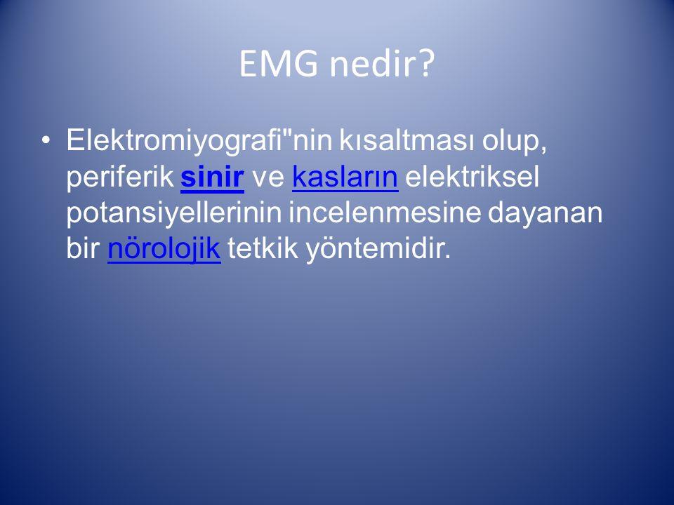 EMG nedir? Elektromiyografi
