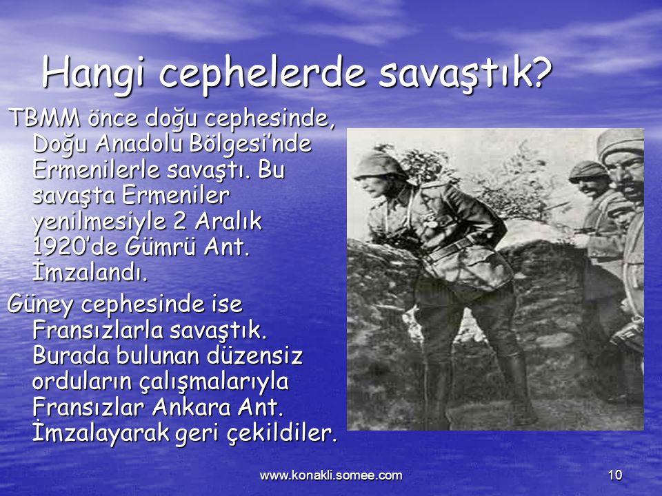 www.konakli.somee.com9 SAVAŞ DÖNEMİ İstanbul Hükümeti itilaf devletleri ile 10 Ağustos 1920'de Sevr Antlaşmasını imzaladı. Bu anlaşmayla Osmanlı Devle
