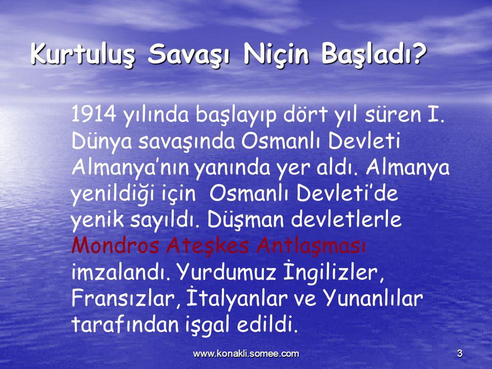 www.konakli.somee.com2 KURTULUŞ SAVAŞI