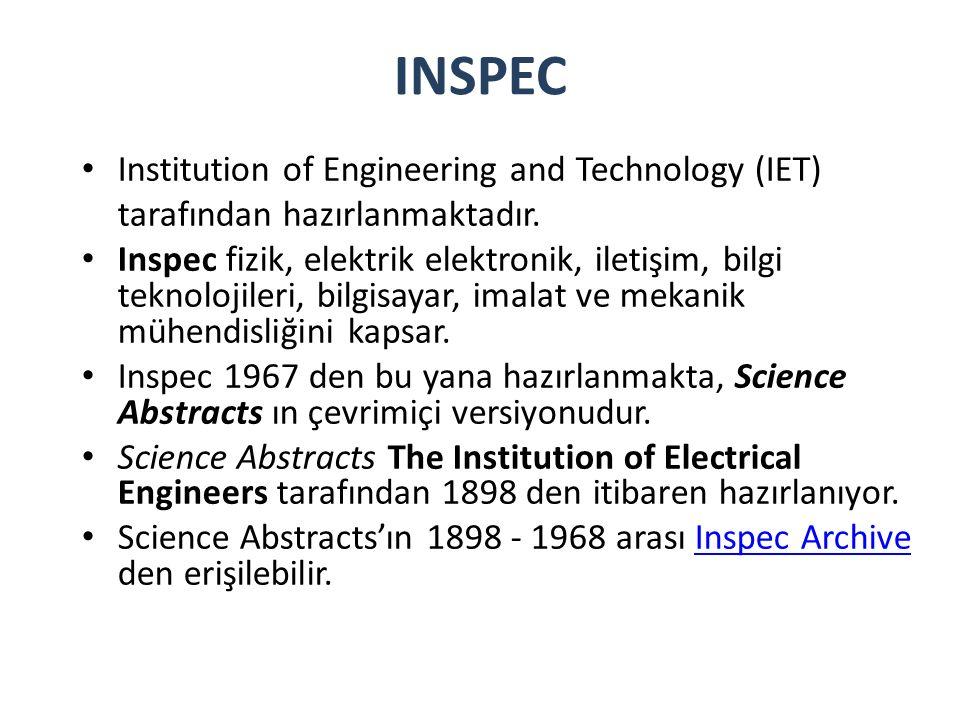 INSPEC Institution of Engineering and Technology (IET) tarafından hazırlanmaktadır.