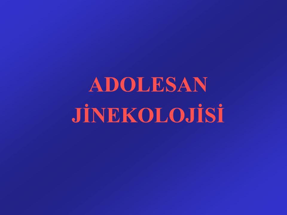 ADOLESAN JİNEKOLOJİSİ
