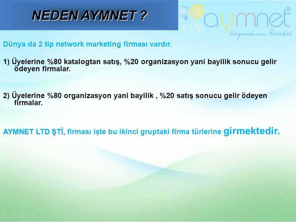 Dünya da 2 tip network marketing firması vardır.