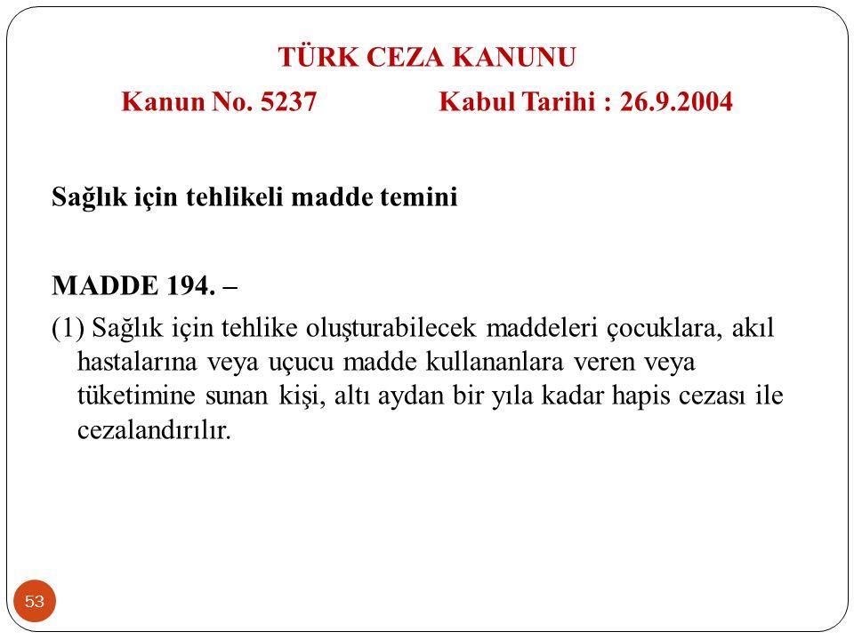 53 TÜRK CEZA KANUNU Kanun No.