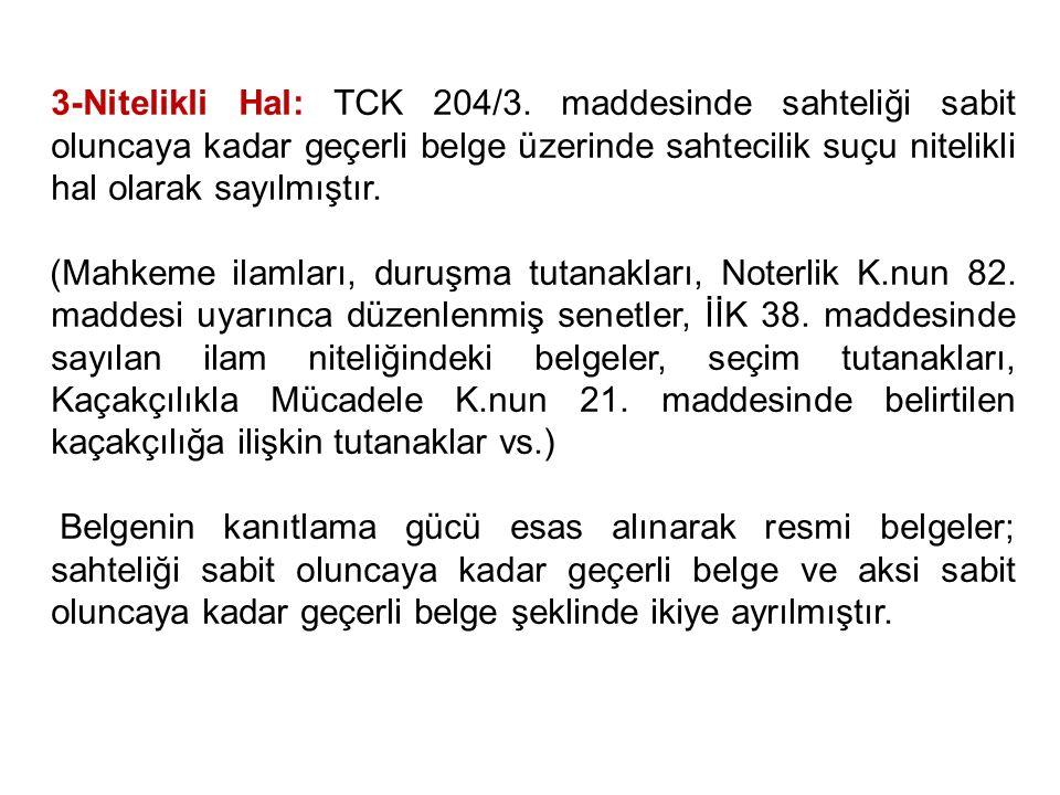 3-Nitelikli Hal: TCK 204/3.