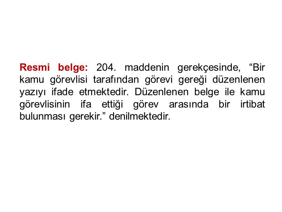 İÇTİMA: Belgelerde sahtecilik suçlarıyla ilgili olarak TCK.nun 212.