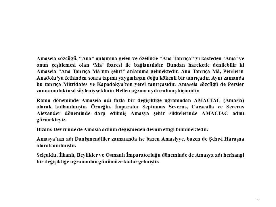 5 Coğrafi Yapı/Coğrafi Konum Amasya ili; Orta Karadeniz Bölümünün iç kısmında yer almaktadır.
