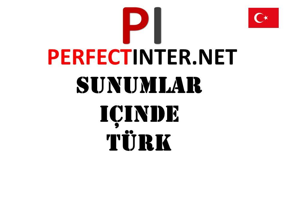 PERFECTINTER.NET SUNUMLAR içinde Türk