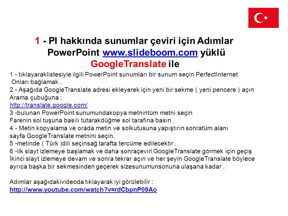 1 - PI hakkında sunumlar çeviri için Adımlar PowerPoint www.slideboom.com yüklüwww.slideboom.com GoogleTranslate ile 1 - tıklayaraklistesiyle ilgili P