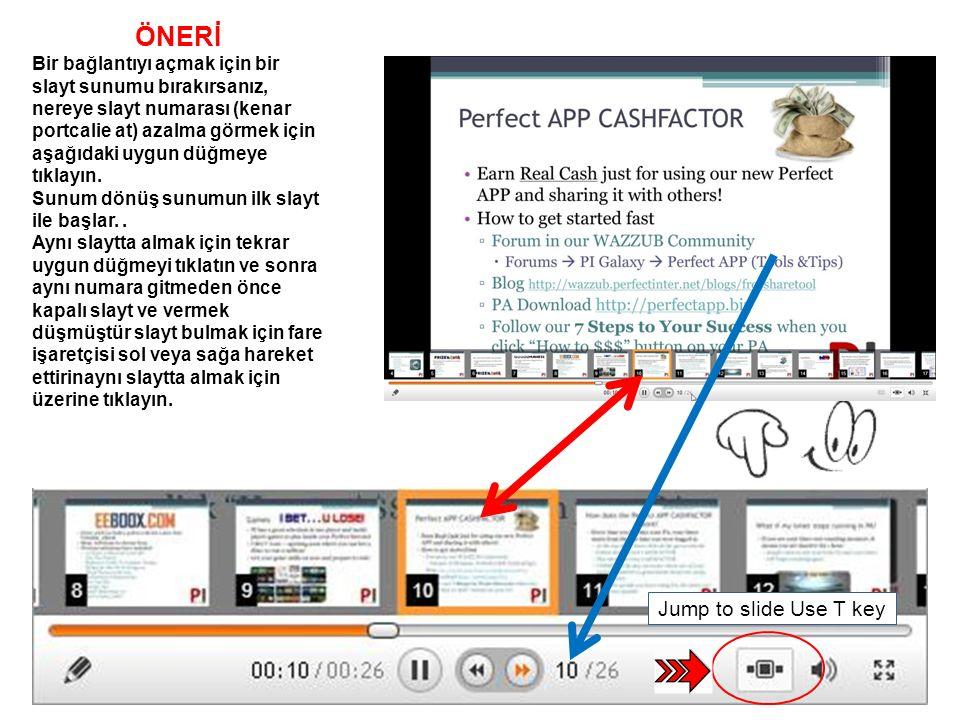 Jump to slide Use T key ÖNERİ Bir bağlantıyı açmak için bir slayt sunumu bırakırsanız, nereye slayt numarası (kenar portcalie at) azalma görmek için a