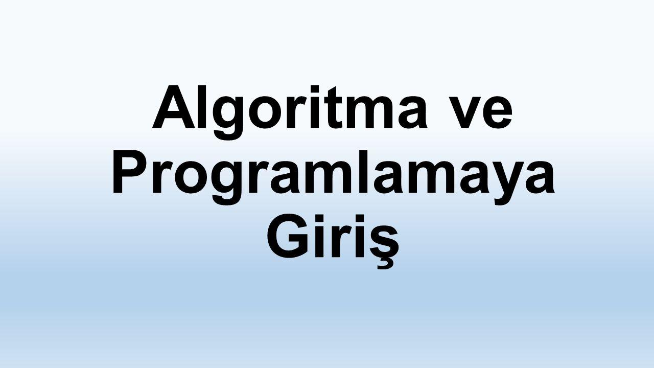 Akış Şeması Şekilleri Başlama ve bitiş işlemleri Atama ve hesaplama işlemleri giriş – okutma işlemleri görüntüleme – yazdırma işlemleri Alt programlar (Alt işlemler)