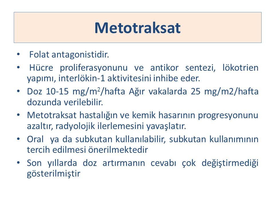 Metotraksat Folat antagonistidir. Hücre proliferasyonunu ve antikor sentezi, lökotrien yapımı, interlökin-1 aktivitesini inhibe eder. Doz 10-15 mg/m 2