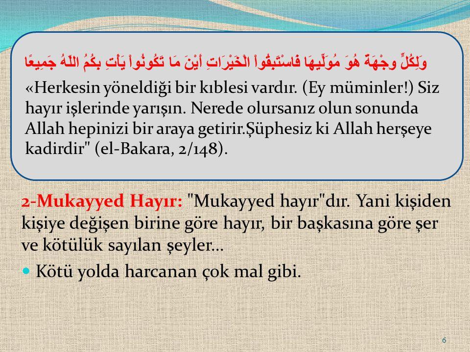 2-Mukayyed Hayır:
