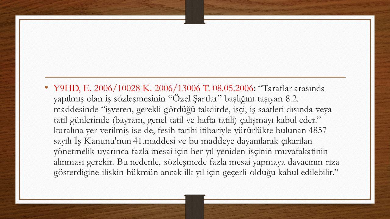 Y9HD, E. 2006/10028 K. 2006/13006 T.