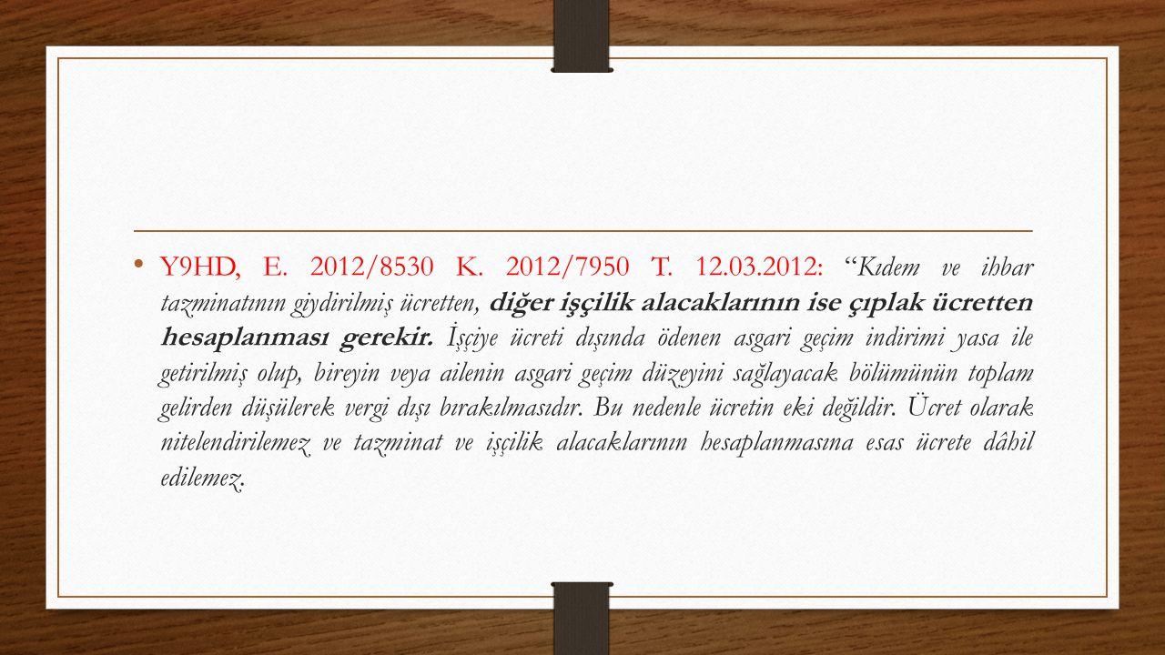 Y9HD, E. 2012/8530 K. 2012/7950 T.