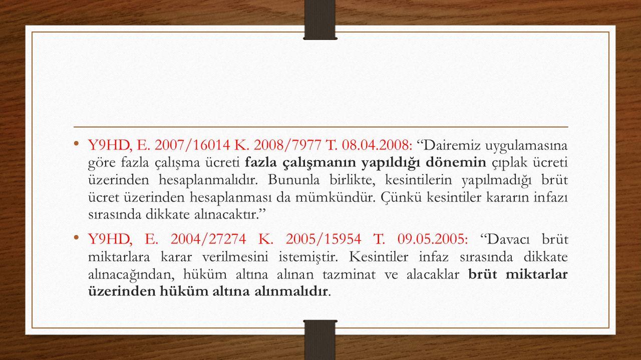 Y9HD, E. 2007/16014 K. 2008/7977 T.
