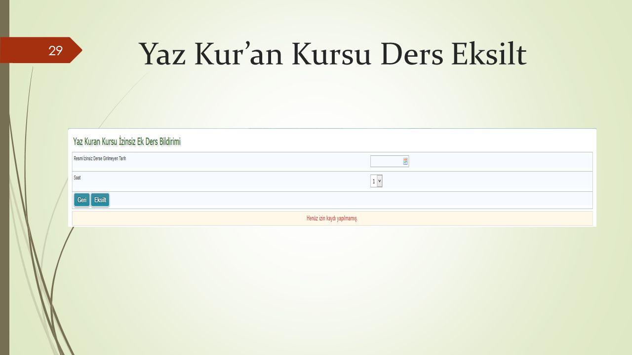 Yaz Kur'an Kursu Ders Eksilt 29