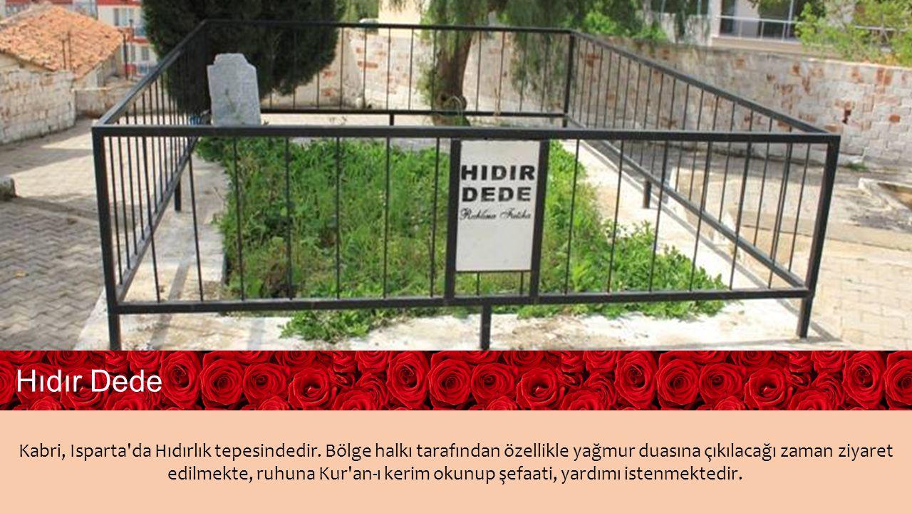 Kabri, Isparta da Hıdırlık tepesindedir.