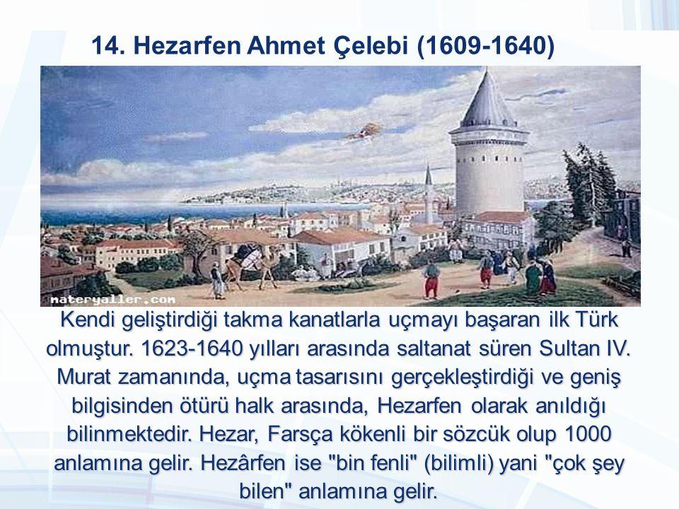 13. Ahmed Cevdet Paşa (1822-1895) Ahmet Cevdet Efendi'ye 1855 yılında devletin resmi tarihçisi olarak görev verildi, bu görevi on yıl sürdürdü.