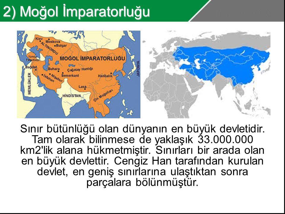 1) Britanya İmparatorluğu En güçlü zamanında Güneş Batmayan İmparatorluk olarak adlandırılmıştır.