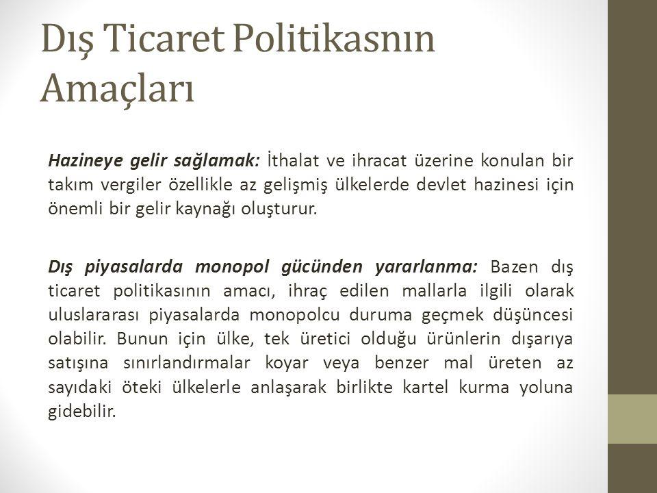 Tarihsel Açıdan Dış Ticaret Politikaları II.