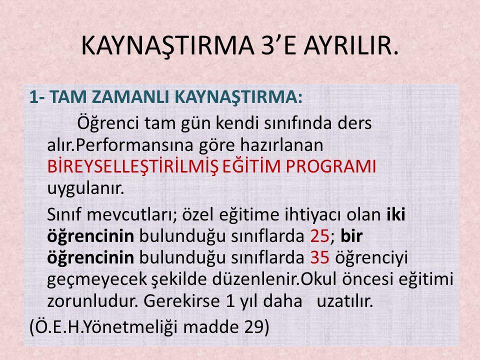 KAYNAŞTIRMA 3'E AYRILIR.